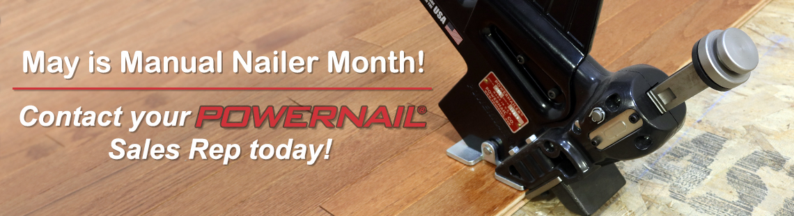 May is Manual Nailer Month