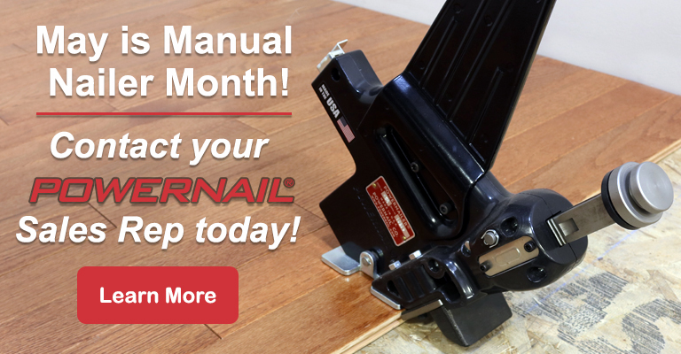 May is Manual Nailer Month!